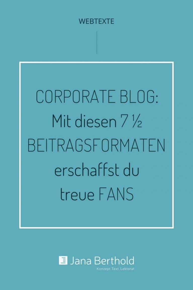 7 einhalb Blogbeitraege für Corporte Blogs